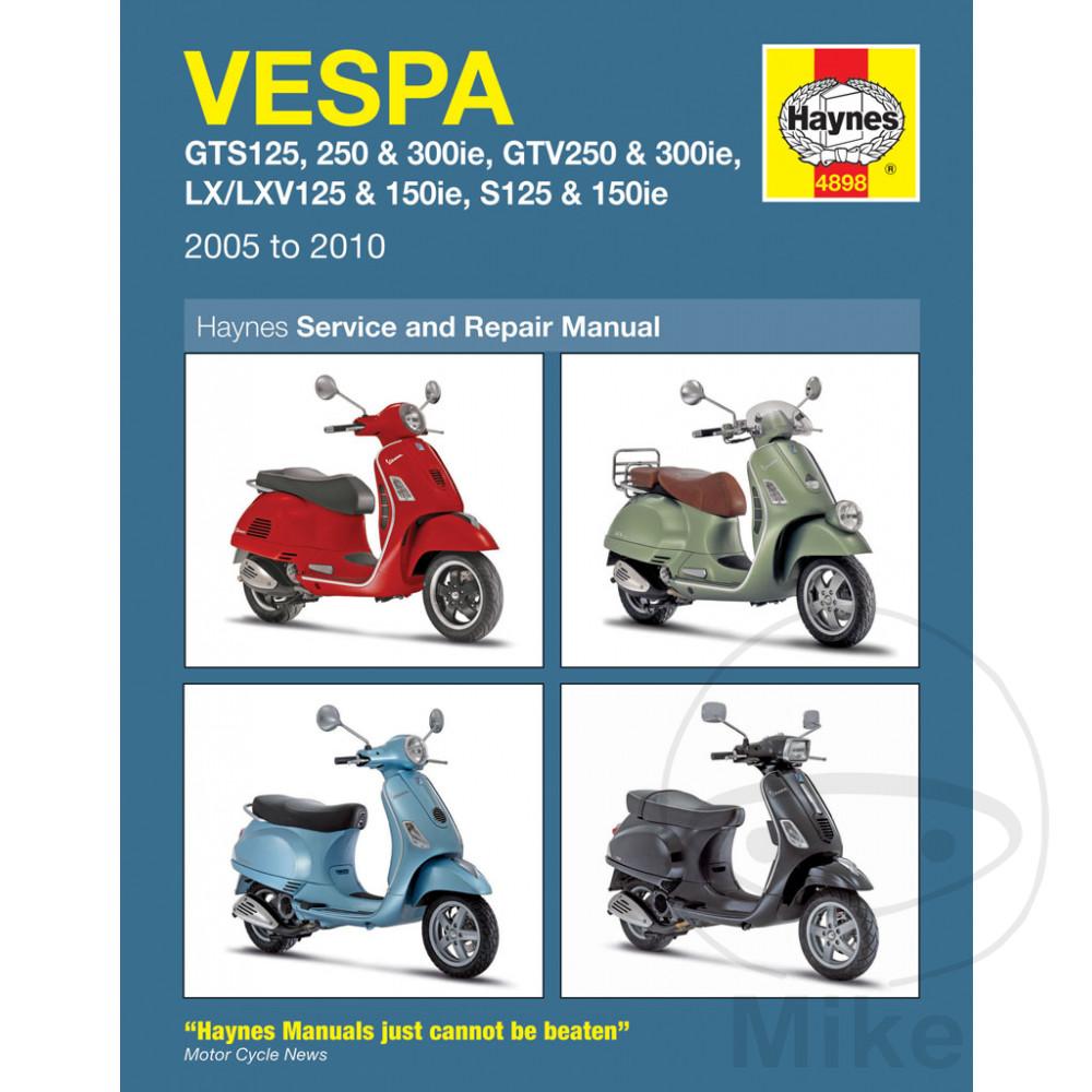 Vespa Gts 300 Ie Touring 2012 2013 Haynes Service Repair Manual 4898 9781785214189 Ebay